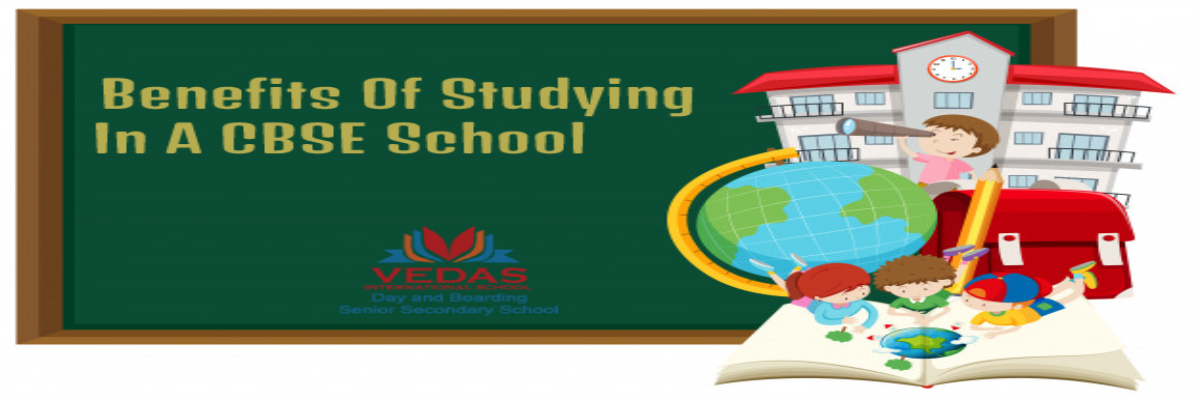 5 Benefits Of Studying In A CBSE School